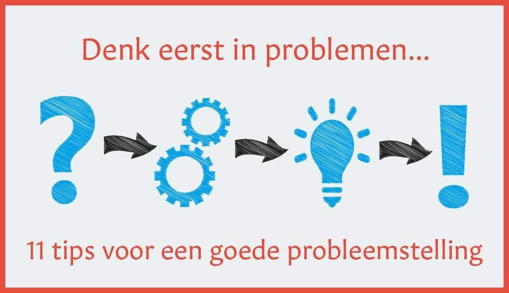 Probleemstelling - denk in problemen